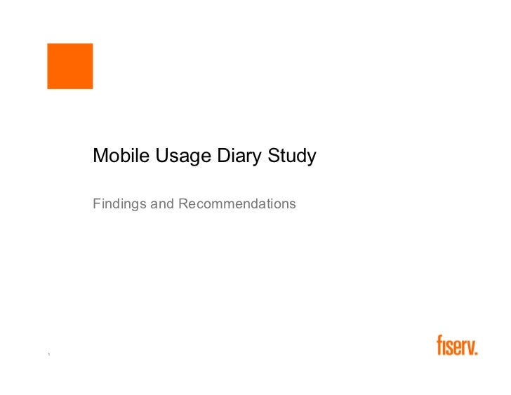 Mobile Usage Diary Study    Findings and Recommendations1