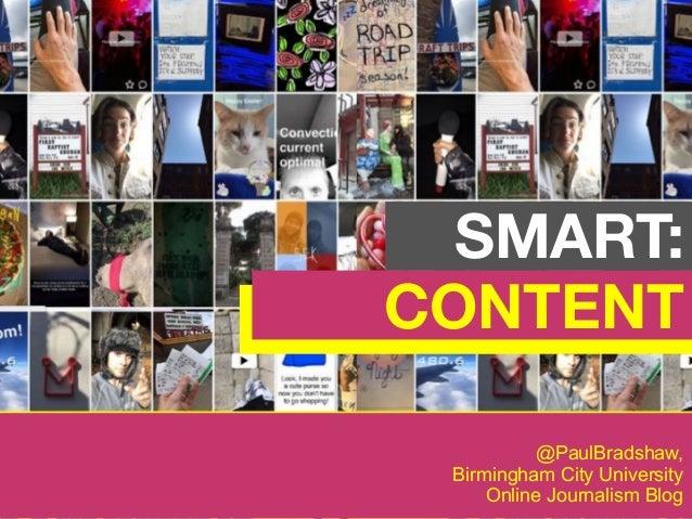 @PaulBradshaw, Birmingham City University Online Journalism Blog SMART: CONTENT