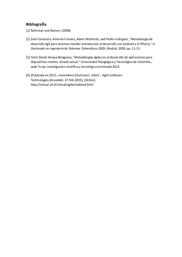 "Bibliografía [1] Rahimian and Ramsin. (2008) [2] Julio Camarero, Antonio Fumero, Adam Werterski, and Pedro rodriguez, ""Met..."