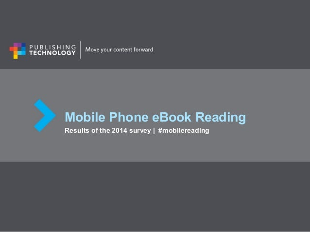 Mobile Phone eBook Reading Results of the 2014 survey | #mobilereading