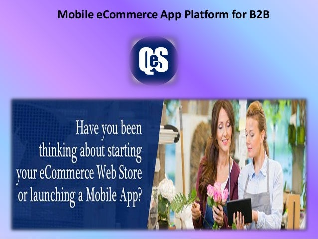 Mobile eCommerce App Platform for B2B