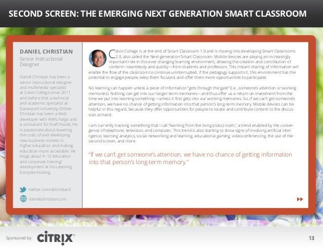 """ Second Screen: The Emerging Next Generation Smart Classroom  Daniel Christian Senior Instructional Designer  Daniel Chri..."