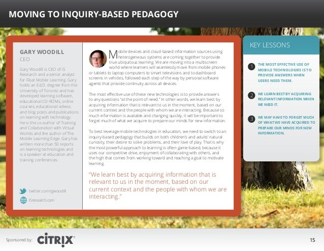 """ Moving to Inquiry-based Pedagogy   Gary Woodill CEO  Gary Woodill is CEO of i5 Research and a senior analyst for Float M..."