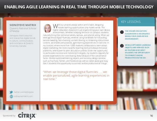 """ Enabling Agile Learning in Real Time Through Mobile Technology  Sidneyeve Matrix  Queen's National Scholar of Media Sidn..."