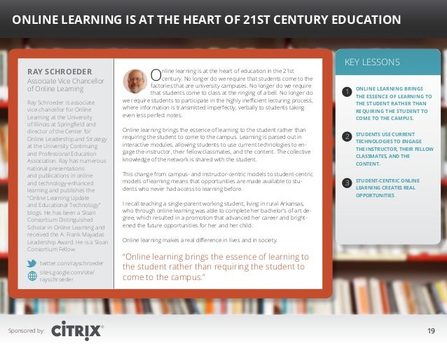 """ Online Learning is at the Heart of 21st Century Education  Ray Schroeder  Associate Vice Chancellor of Online Learning R..."