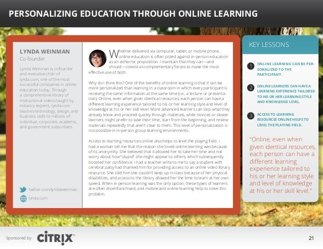 """ Personalizing Education Through Online Learning  Lynda Weinman Co-founder  Lynda Weinman is cofounder and executive chai..."