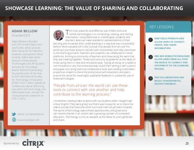 """ Showcase Learning: The Value of Sharing and Collaborating  Adam Bellow Founder/CEO  Adam Bellow is founder and CEO of ed..."