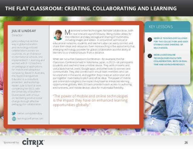 """ The Flat Classroom: Creating, Collaborating and Learning  Julie Lindsay Director  Julie Lindsay has led the way in globa..."