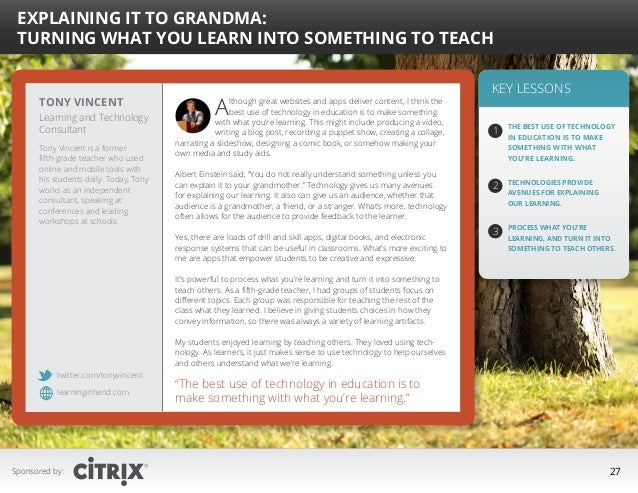 """  Explaining It to Grandma: Turning What You Learn into Something to Teach  Tony Vincent Learning and Technology Consulta..."