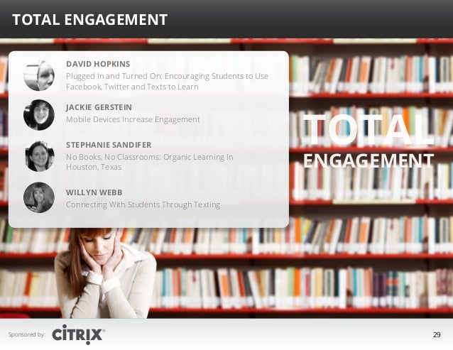 Total Engagement David Hopkins Plugged In and Turned On: Encouraging Students to Use Facebook, Twitter and Texts to Learn ...