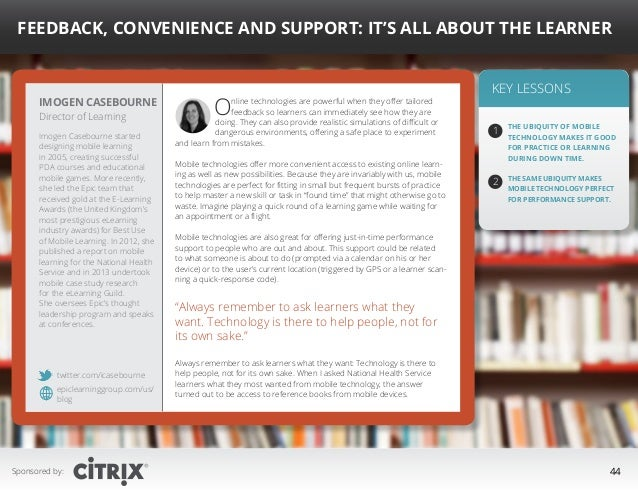 """ Feedback, Convenience and Support: It's All About the Learner  Imogen Casebourne Director of Learning  Imogen Casebourne..."