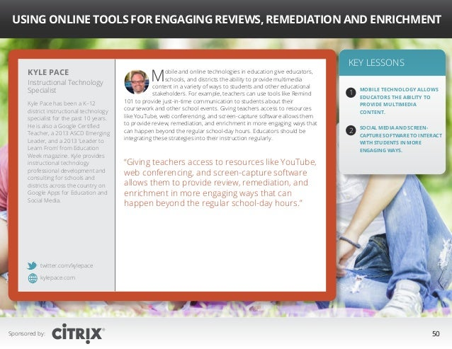 """ Using Online Tools for Engaging Reviews, Remediation and Enrichment  Kyle Pace  Instructional Technology Specialist Kyle..."
