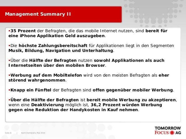 Karin Rothstock, Mai 2010 Seite 8 Management Summary II 35 Prozent der Befragten, die das mobile Internet nutzen, sind be...
