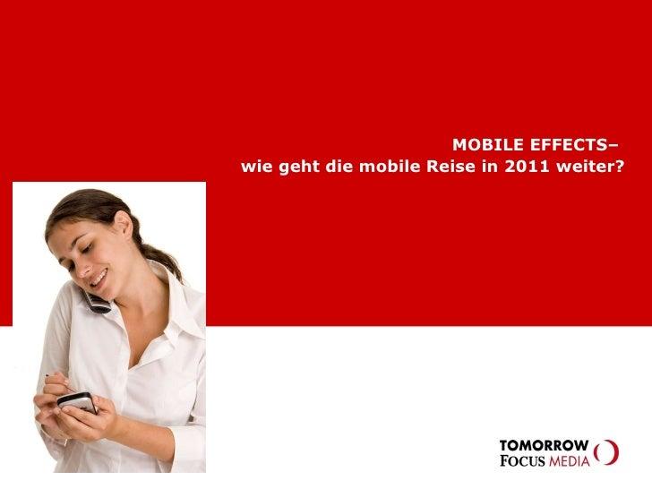 MOBILE EFFECTS–  wie geht die mobile Reise in 2011 weiter?