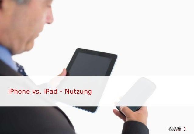 iPhone vs. iPad - Nutzung