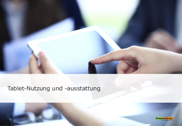 Tablet-Nutzung und -ausstattung