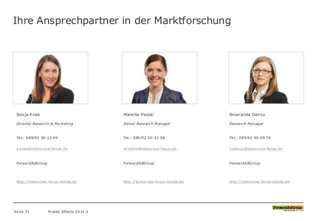 Ihre Ansprechpartner in der Marktforschung Mobile Effects 2014-2 Sonja Knab Director Research & Marketing Tel.: 089/92 50-...