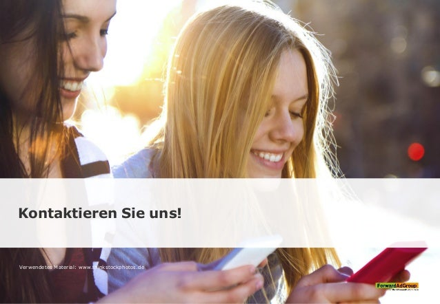 Kontaktieren Sie uns! Verwendetes Material: www.thinkstockphotos.de