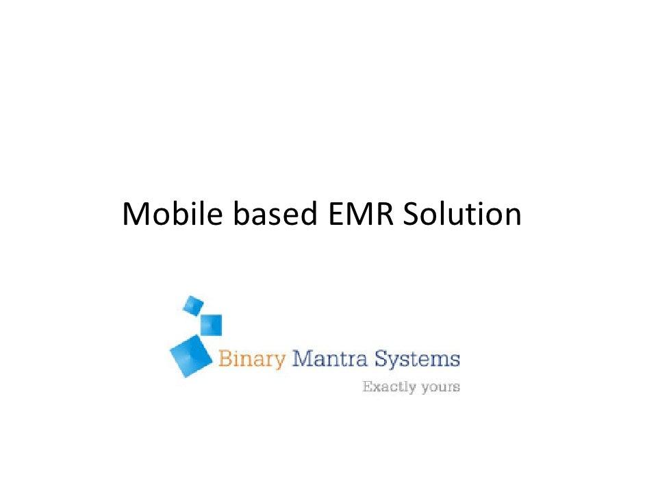 Mobile based EMR Solution            BMS