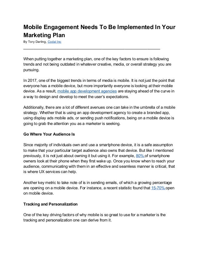 Mobile Engagement Needs To Be Implemented In Your Marketing Plan By Tory Darling, ​Codal Inc _____________________________...