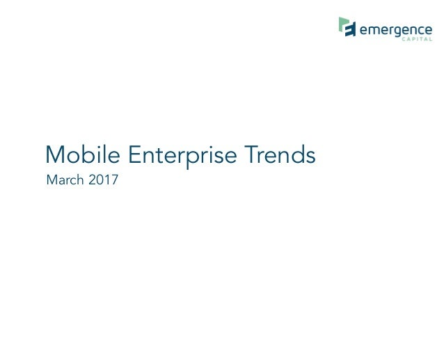 Mobile Enterprise Trends March 2017