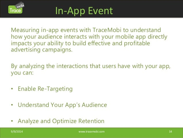 In-App Event  Measuring in-app events with TraceMobi to understand  how your audience interacts with your mobile app direc...