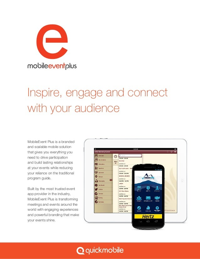 Inspire, engage and connectwith your audienceMobileEvent Plus is a brandedand scalable mobile solutionthat gives you every...