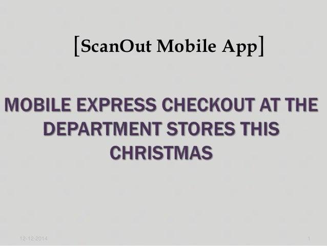 [ScanOut Mobile App]  12-12-2014 1