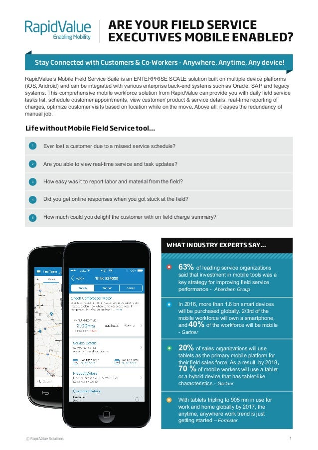 ARE YOUR FIELD SERVICE EXECUTIVES MOBILE ENABLED? Stay Connected with Customers & Co-Workers - Anywhere, Anytime, Any devi...