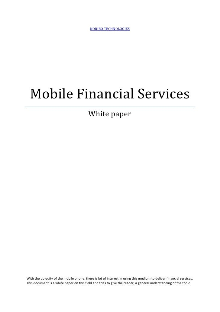 NORIBO TECHNOLOGIES       Mobile Financial Services                                           White paper     With the ubi...
