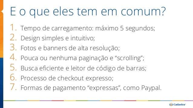 Mobile e Taxa de Conversão  https://econsultancy.com/blog/63185-14-brands-that-increased-conversion-rates-via-responsive-d...