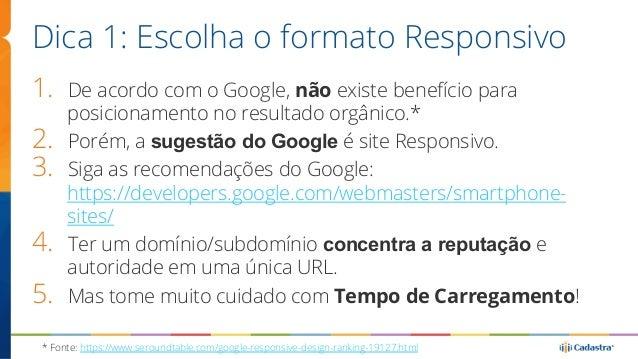 """Dica 2: Se Dinâmico, use """"Vary HTTP Header""""  • Ajuda ISPs decidir  sobre servir cache ou  não.  • Ajuda Googlebot  identif..."""
