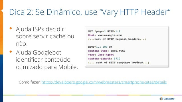 Dica 3: Se Dedicado, use Switchboard tags  Fonte: http://searchengineland.com/switchboard-tags-like-canonical-tags-but-for...