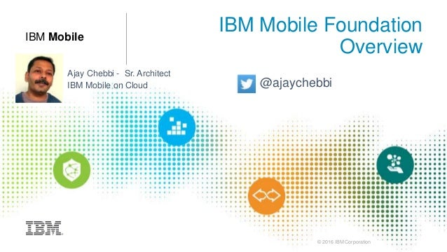 IBM Mobile foundation overview