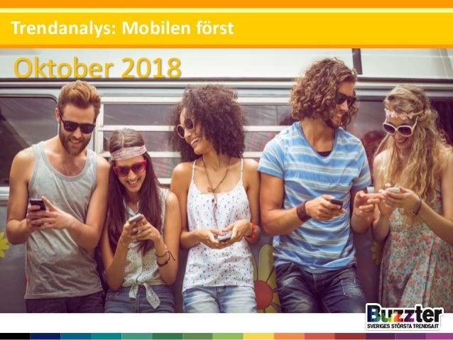 Oktober 2018 Trendanalys: Mobilen först
