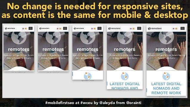 #mobilefirstchecklist at #smxlondon by @aleyda from @orainti#mobilefirstseo at #wceu by @aleyda from @orainti No change is n...