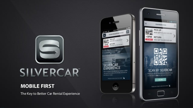 MOBILE FIRST The Key to Better Car Rental Experience