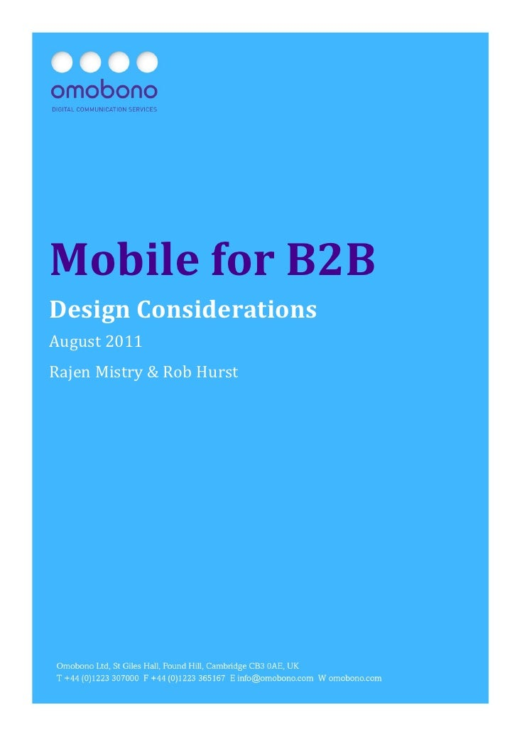 Mobile for B2B: Design Considerations   Page1Mobile for B2BDesign ConsiderationsAugust 2011Rajen Mistry & Rob Hurst