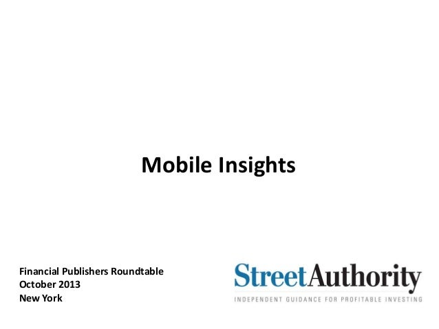 Mobile Insights Financial Publishers Roundtable October 2013 New York