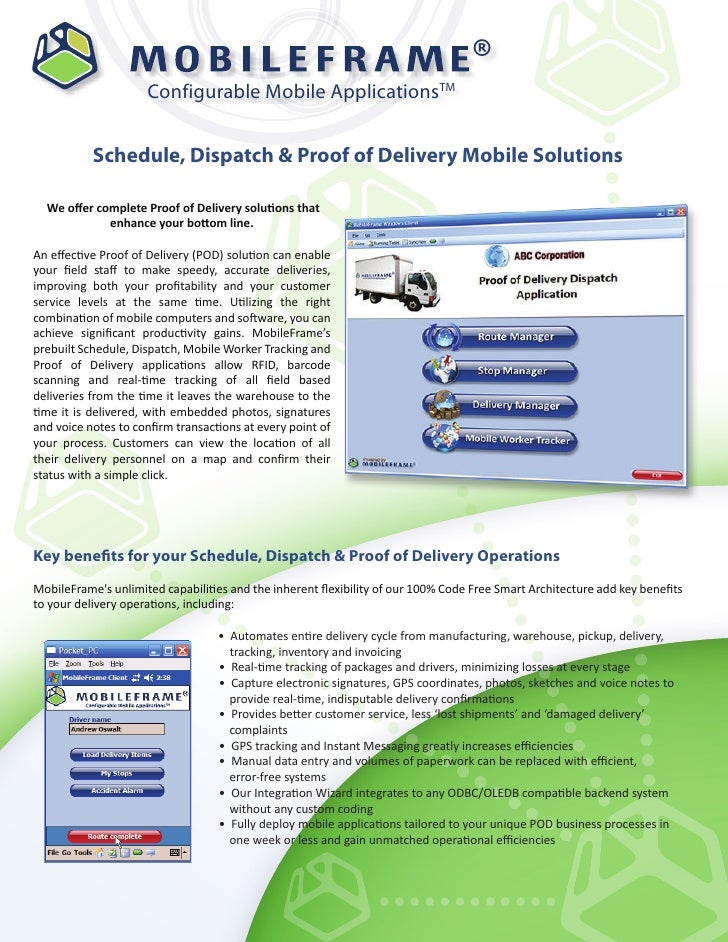 ®                     Configurable Mobile ApplicationsTM           Schedule, Dispatch & Proof of Delivery Mobile Solutions...