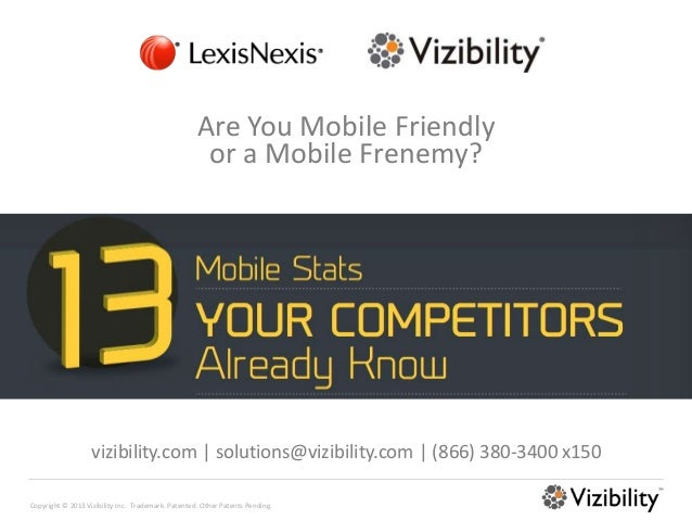 Are You Mobile Friendly                                                     or a Mobile Frenemy?                   vizibil...