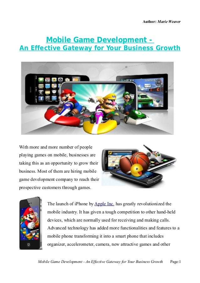 Author: Marie Weaver              Mobile Game Development -An Effective Gateway for Your Business GrowthWith more and more...