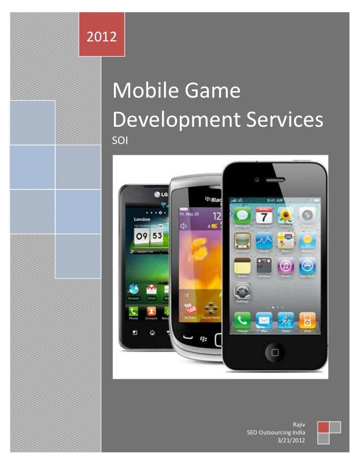 2012   Mobile Game   Development Services   SOI                               Rajiv               SEO Outsourcing India   ...