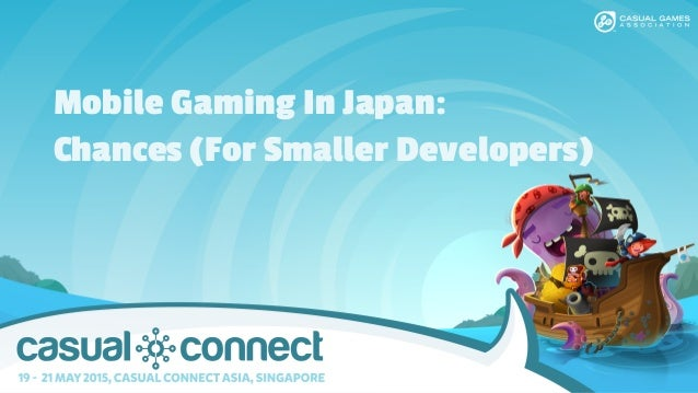 Mobile Gaming In Japan: Chances (For Smaller Developers)