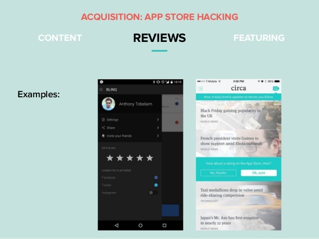 CONTENT REVIEWS FEATURING ACQUISITION: APP STORE HACKING Examples: