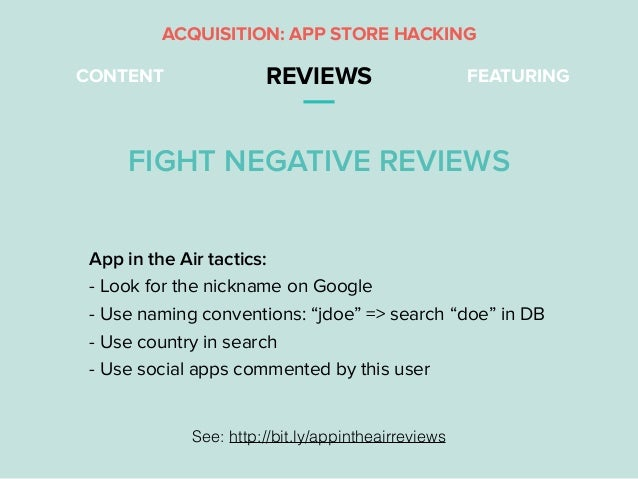 "CONTENT REVIEWS FEATURING App in the Air tactics: - Look for the nickname on Google - Use naming conventions: ""jdoe"" => se..."