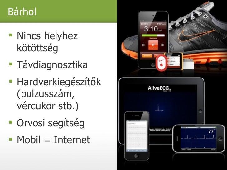 Egészség mobilon - 2011 Slide 3