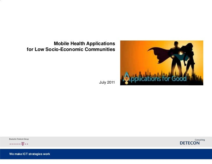 Mobile Health Applications for Low Socio-Economic Communities<br />July 2011<br />