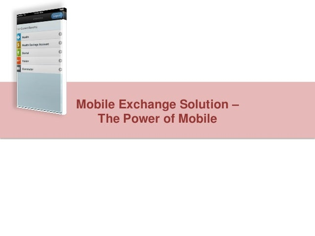 Mobile Exchange Solution – The Power of Mobile