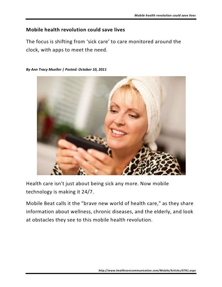 Mobile health revolution could save livesMobile health revolution could save livesThe focus is shifting from 'sick care' t...